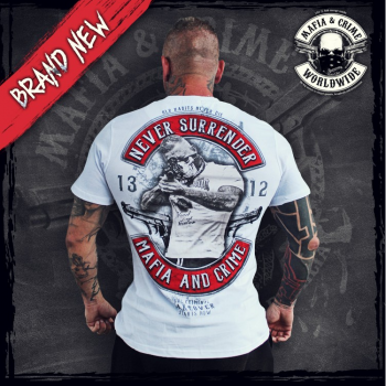 "* Mafia & Crime ""Never Surrender"" Shirt"